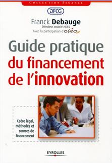 Guide pratique du financment de l'innovation